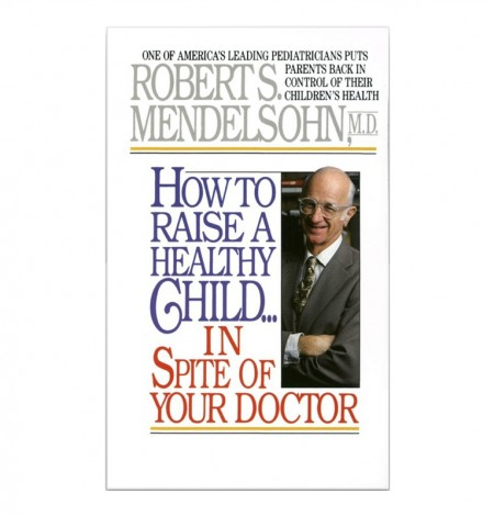 how-to-raise-a-healthy-child-book