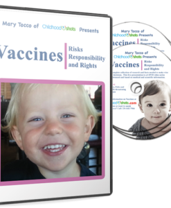 Vaccines: Risks, Responsibility and Rights DVD Series by Mary Tocco